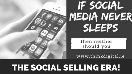 The Social Selling Era!